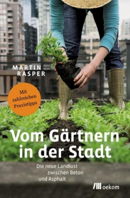 Vom Gärtnern in der Stadt (Small)