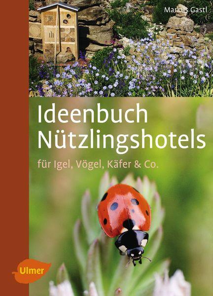 Buchcover Ideenbuch Nützlingshotels aus dem Ulmer Verlag