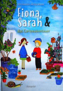 Kinderbuch Fiona, Sarah & das Gartenabenteuer